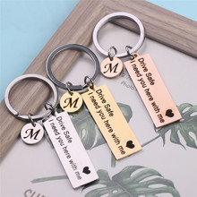 Drive Safe I need you here with me with Personalized Keyring A-Z 26 Initials Letter For Couples Men Women Gift Keychain