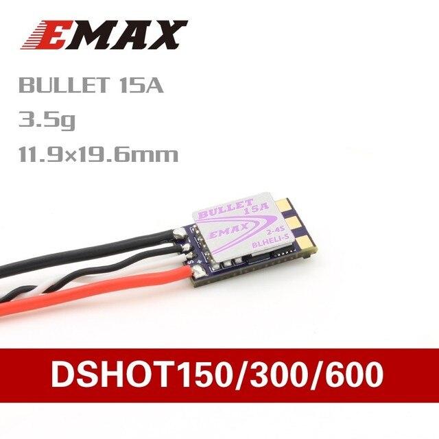 公式 EMAX D SHOT 弾丸シリーズ 15A 2 4 S BLHELI_S ESC 3.5 グラムサポート Onshot42 Multishot
