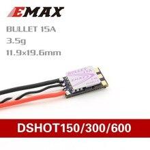 Официальный EMAX D SHOT Bullet Series 15A 2 4S BLHELI_S ESC 3,5g поддержка Onshot42 Multishot