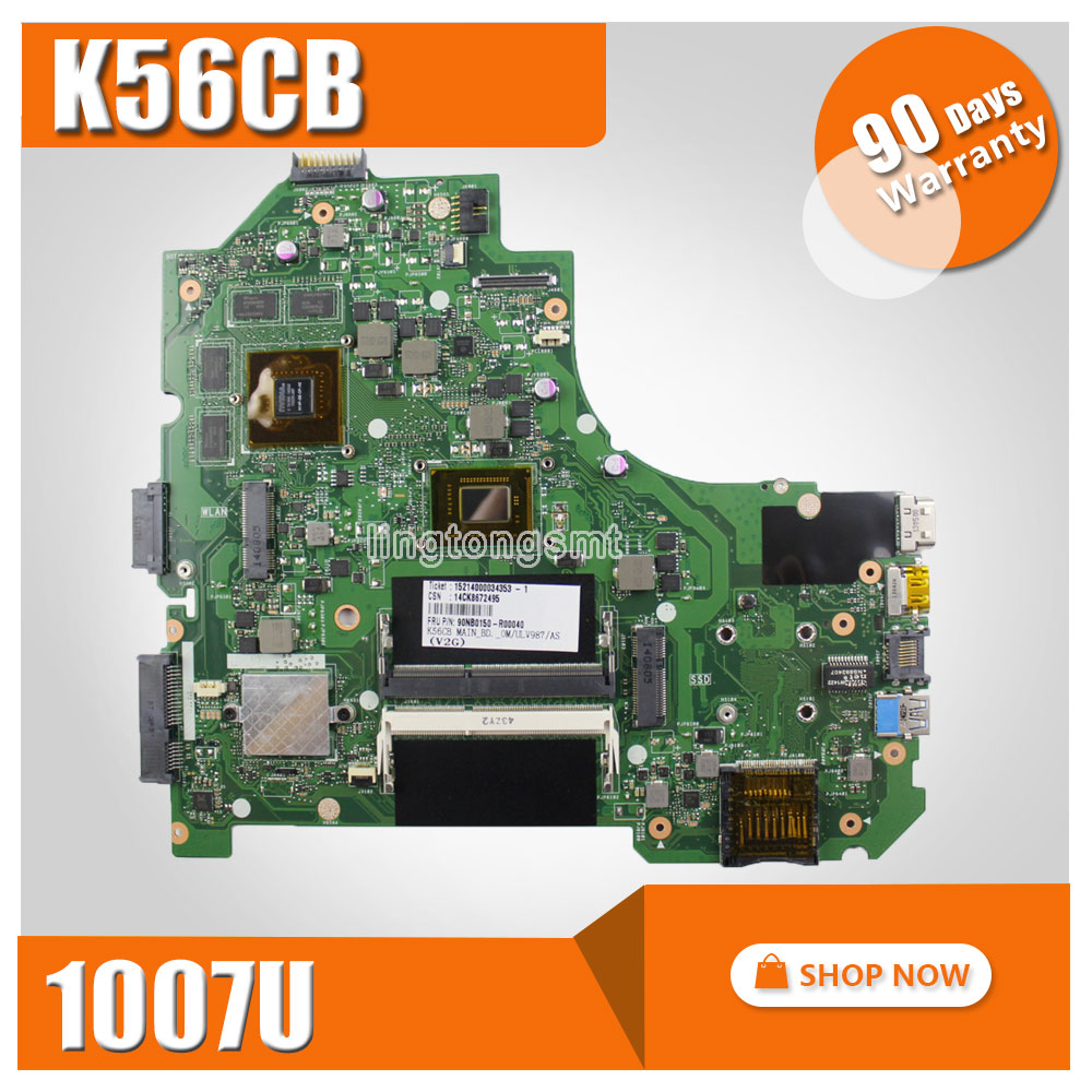 For ASUS K56CB K56CM A56C S550CM Laptop Motherboard REV 2.0 1007U GT740 2GB Mainboard 100% test motherboard for asus k56cm s56c s550cm a56c laptop motherboard k56cm mainboard 987 cpu rev 2 0 integrated in stock