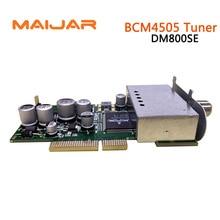 Satellite Tuner  DVB-s2 Se Tuner Original  BCM4505 Tuner Top Quality Good Signal Work For 800se  800se V2 820HD receiver