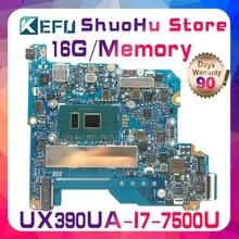 цена на KEFU For ASUS ZenBook UX390UAK UX390UA UX390U I7-7500U 16G Memory laptop motherboard tested 100% work original mainboard