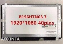 Envío libre 15.6LED B156HTN03.3 N156HGE-LB1 B156HW03 N156HGE-LA1 B156HTN02 B156HTN03 NUEVO LED Portátil de Pantalla