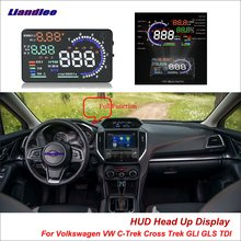 Liandlee Car HUD Head Up Display For Volkswagen VW C-Trek Cross Trek GLI GLS TDI Safe Driving Screen OBD Projector Windshield