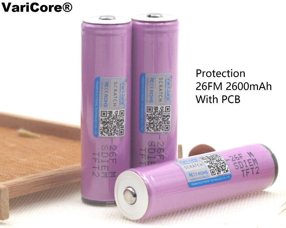 VariCore For Samsung Protected 100% New Original 18650 ICR18650-26FM 2600mAh Li-ion 3.7v Battery With PCB For Flashlight ues