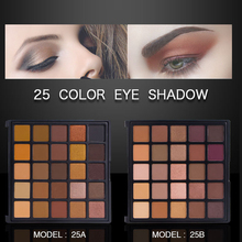 2019 New Make Up 25 Earth Colors Matte Eye Shadow Pallete Glitter Eyeshadow Palette of pigment Cosmetic Palette eye shadow 2018 new glitter eyeshadow palette shimmer pigment 120 colors matte eye make up palette of shadow nude eyeshadow set cosmetic