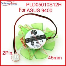 Free Shipping PLD05010S12H 12V 0.20A 45mm 2Pin For ASUS 9400 Graphics Card Cooling Fan