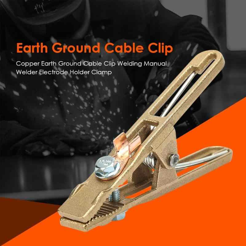 Copper Earth Ground Cable Clip Welding Manual Welder Electrode Holder Clamp Tool