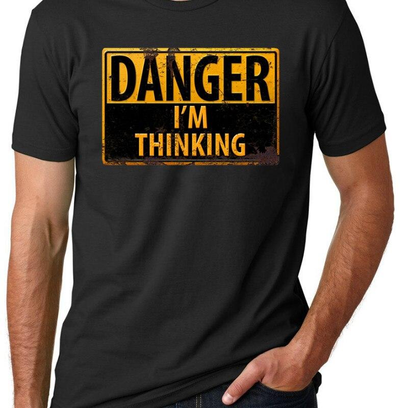 T-Shirts Free Shipping DANGER I'm Thinking Caution Warning Sign Geek Nerd Brainy T Shirt Men O Neck Short Sleeve Tee Shirt Funny