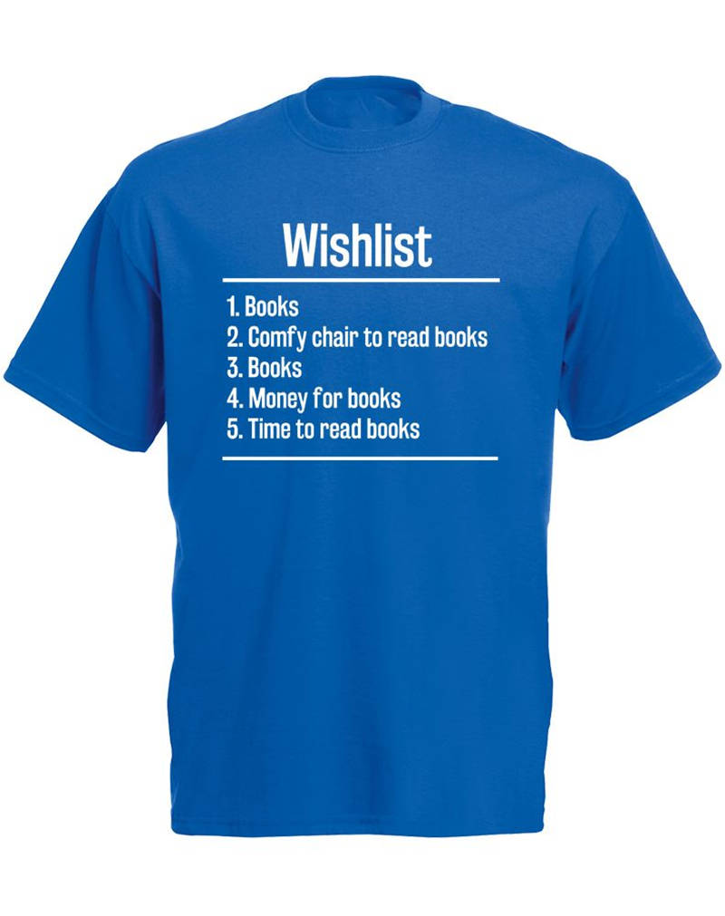 Free Shipping T Shirt Gift Men  Books Wishlist For Men O-Neck Short-Sleeve Shirts