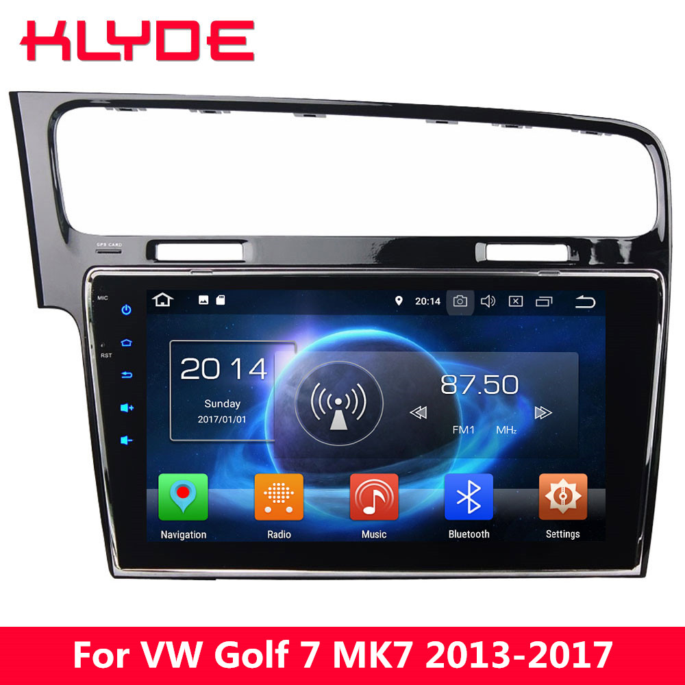 KLYDE 4G Android 8.0 7.1 6 Octa Core 4 GB RAM 32 GB ROM voiture lecteur DVD Radio pour Volkswagen VW Golf 7 MK7 2013 2014 2015 2016 2017