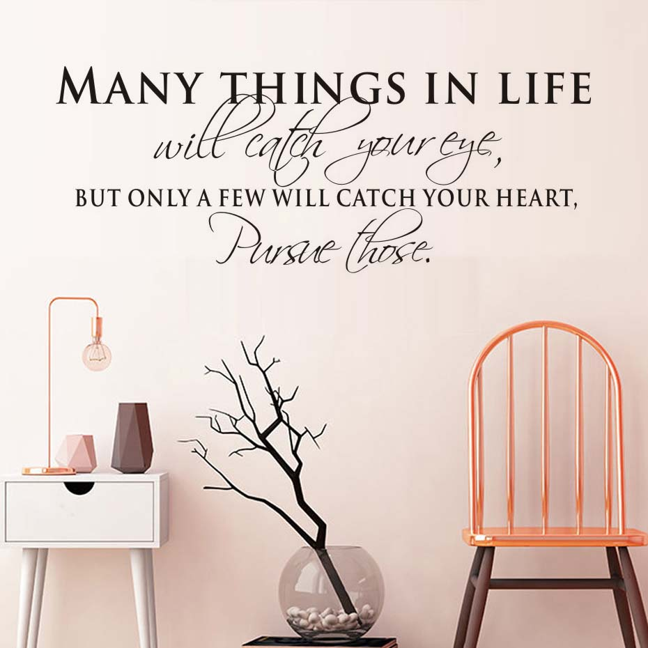 Many Things In Life Will Catch Your Eye Inspiring Wall Art Decals - Inspiring wall decals