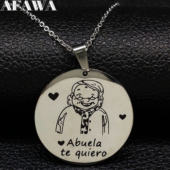 2021 Abuela te quiero Grandmother Stainless Steel Necklace Women Silver Color Necklaces Pendants Jewelry collar mujer N18215 image