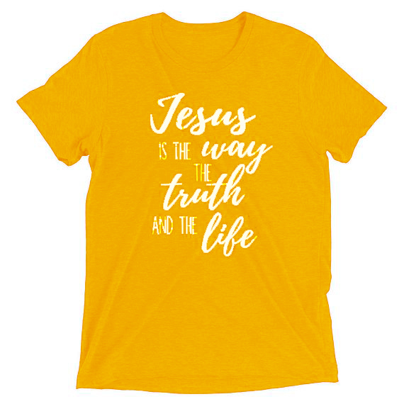 Jesus Is The Truth The Way...