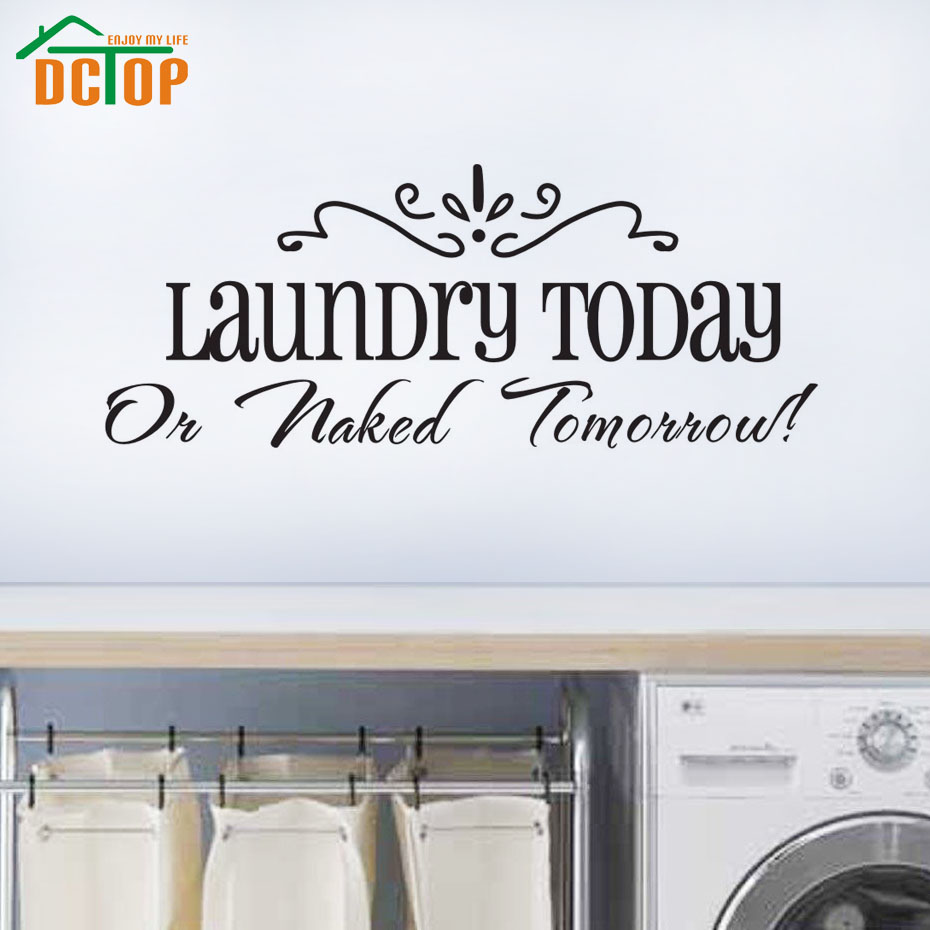 Laundry Room Vinyl Wall Art Dctop Laundry Today Or Naked Tomorrow Vinyl Art Decals Wall