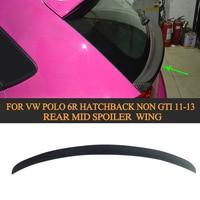 carbon fiber rear mid lip spoiler wing for VW Polo Hatchback 6R GTI Standard 2011 2016 Car Cover