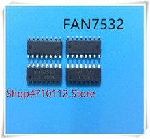 NEW 10PCS/LOT FAN7532 SOP-16 IC