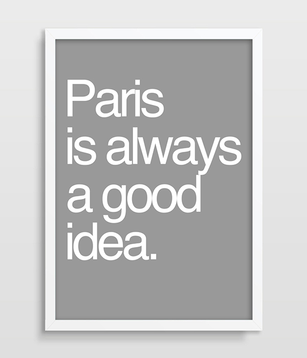 Typography Print Poster Home Decoration Wall Art Picture Paris Is Always A Good Idea Print Helvetica Kitchen Apartment Decor