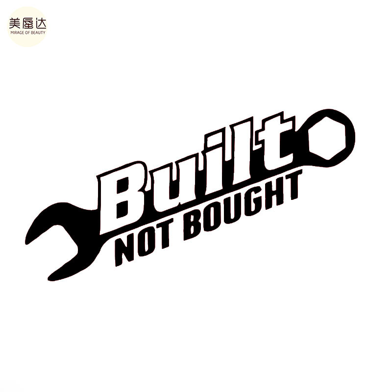 Built Not Bought Vehicle Wrenches Car Sticker for