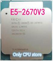 Original Intel Xeon E5 2670V3 2 30 GHZ 30M 12 KERNE 22NM 120W LGA2011 3 prozessor E5 2670V3 freies verschiffen-in CPUs aus Computer und Büro bei