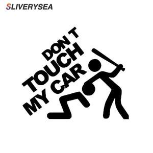 "Image 1 - SLIVERYSEA 安全警告ビニール車のステッカーないタッチ私の車 ""車のスタイリング車のオートバイデカールスタイリングアクセサリー # B1138"