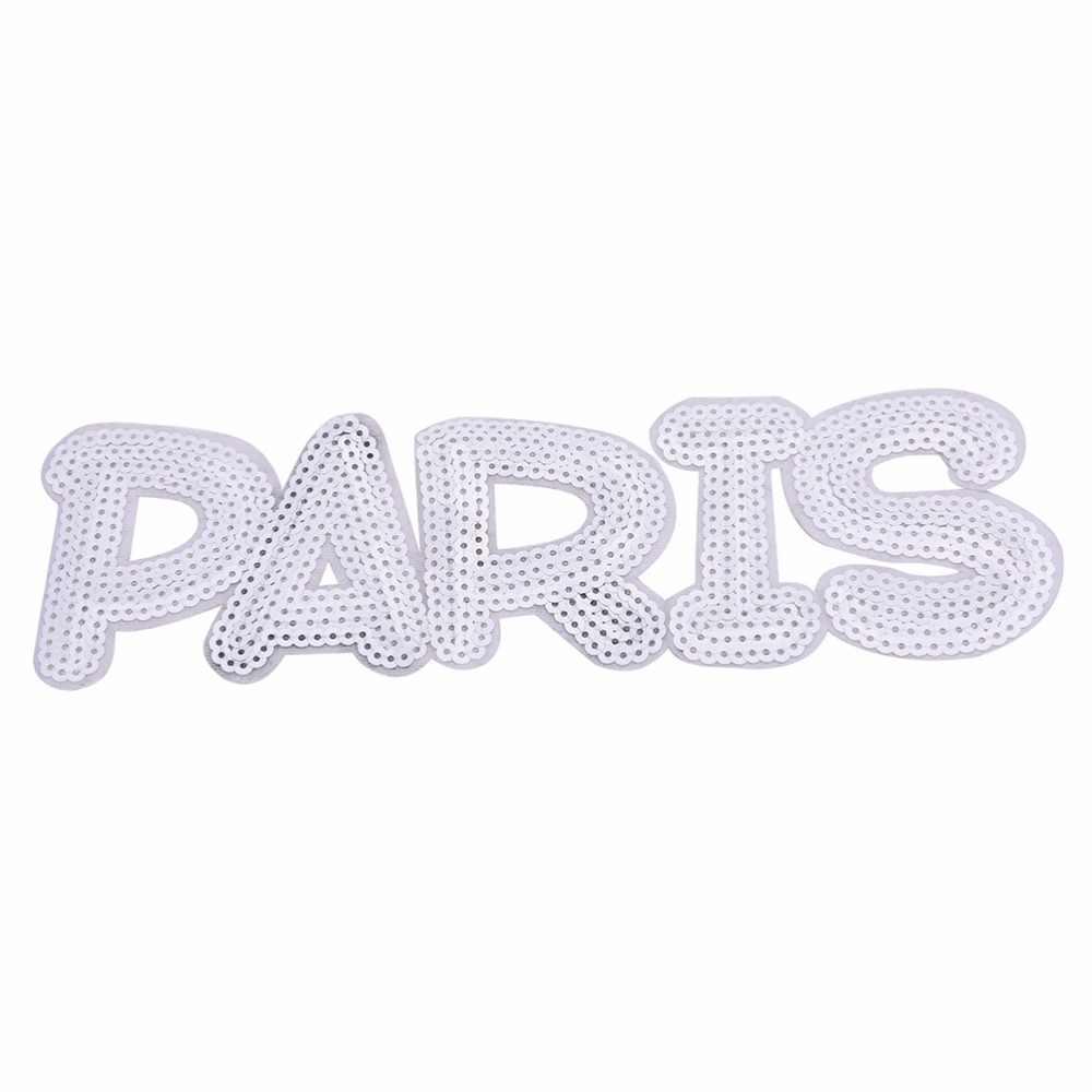HENGHOME 1 Uds parches lentejuelas pegatina con brillo letra París prenda con motivo de apliques niños mujeres DIY ropa bolsas zapatos 24*7,6 cm