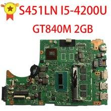 Pour ASUS s451ln s451lb s451l mère D'ordinateur Portable s451ln carte mère REV2.1 i5-4200u gt840m 2 gb 60NB05D0-MB1211 entièrement 100{c21a25856bfcb9027934937cf6e27734c848961347a77128bb7b6571e4c99dec} testé