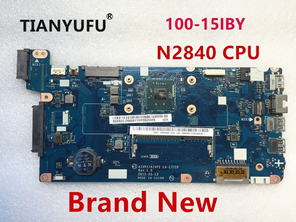 NEW AIVP1 AIVP2 LA C771P Motherboard For Lenovo B50 10 100 15IBY Laptop motherboard with N2840