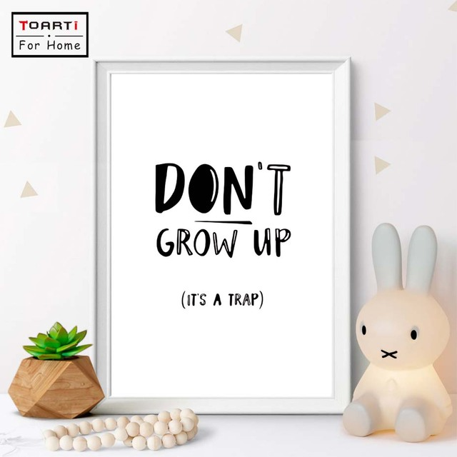 Don T Grow Up Cartoon Canvas Paintings Nursery Posters And Prints Nordic Wall Art Pictures