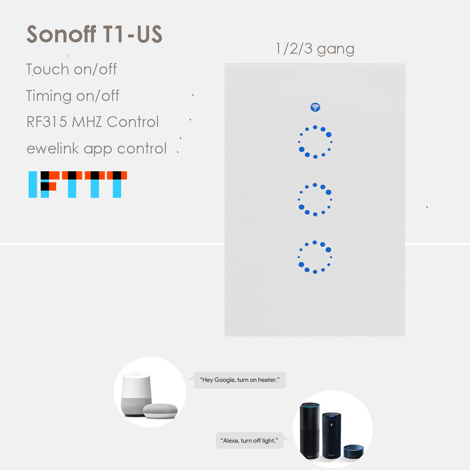 Sonoff T1 US 1 2 3 Gang,Touch/RF315/ewelink APP wifi Remote Wall Light Switch,Smart Home Wall Switch Work with Alexa,Google Home sonoff t1 us smart wifi wall touch light switch 1 2 3 gang touch wifi rf app remote smart home controller work with google home