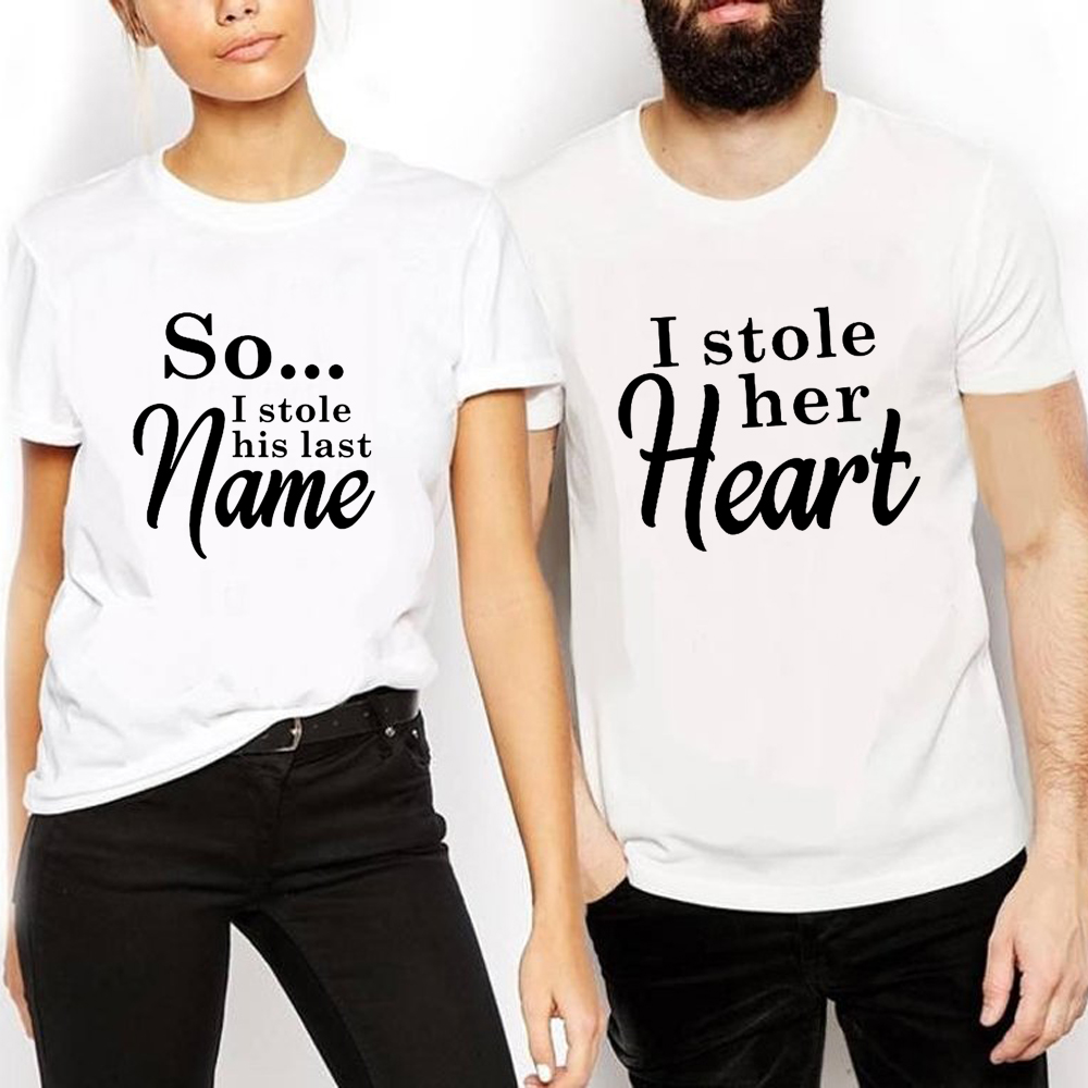 I STOLE HER HEART SO i stolen his last name funny Love words print fashion tees cotton couple Lovers weeding tops Bride tshirt image