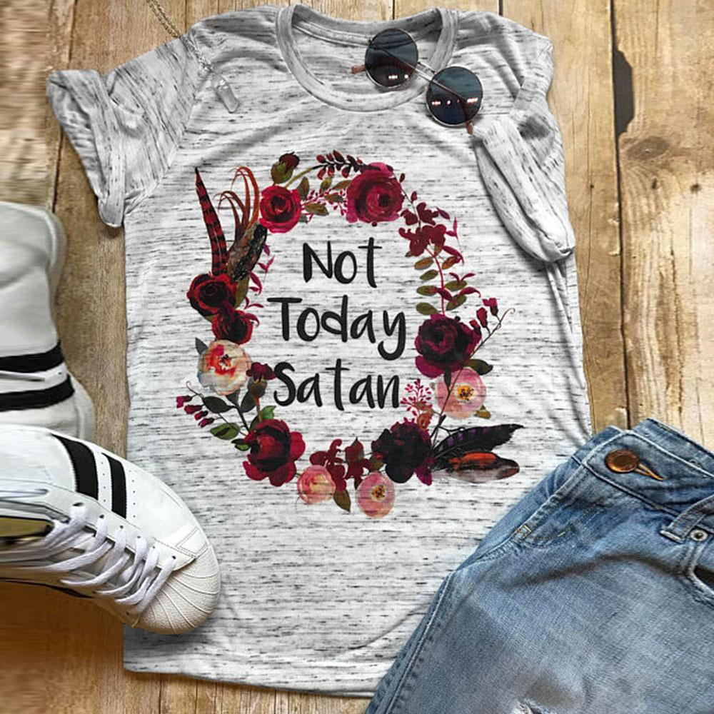 Fashion Short Sleeve t shirt Women Not Today Satan Letter Print O-Neck Floral T-Shirt Female Summer Casual Grey Ladies Tops Tee