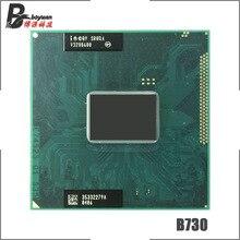 Intel Celeron B730 SR0QA 1,8 ГГц одноядерный двухпотоковый процессор cpu 1,5 M 35W Socket G2/rPGA988B