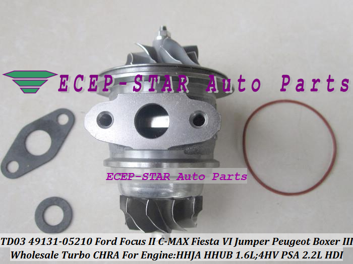 Free Ship Turbo Cartridge CHRA TD03 49131 05210 49131 05212 For Ford For Focus C MAX Fiesta 1.6 For Peugeot Boxer 3 4HV PSA 2.2L