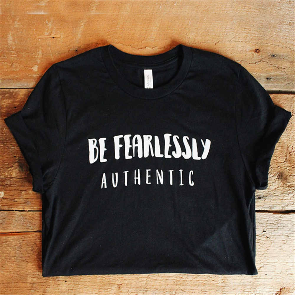Enjoythespirit Be Fearlessly Authentic T Shirt Positive Sayings Womens Tshirt Positive Vibes Inspirational Tshirt Regular Fit