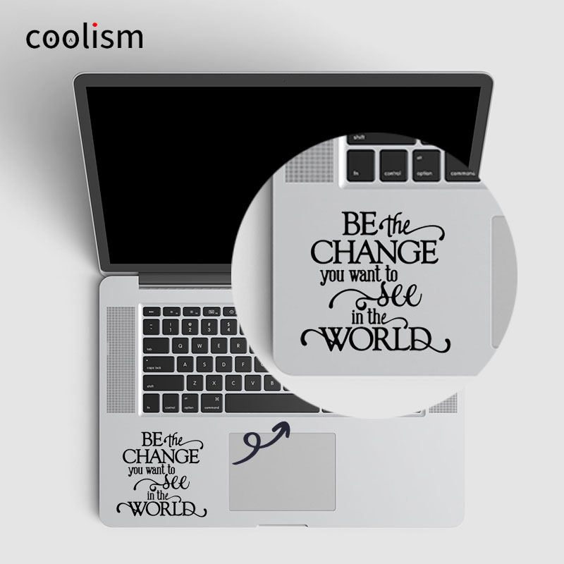 Gandhi Quote Laptop Sticker Trackpad Decal for Macbook Air/ Pro/ Retina 11 12 13 15 inch Vinyl Mac Mi Suface Book Touchpad Skin