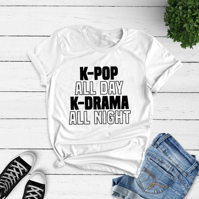 K-POP ALL DAY K-DRAMA ALL NIGHT T-SHIRT (4 VARIAN)