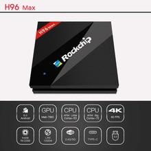 H96 MAX TV Box H.265 4K Android TV