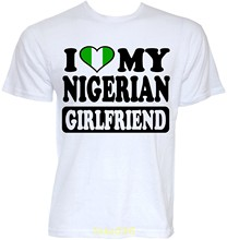 MENS FUNNY COOL NOVELTY NIGERIAN GIRLFRIEND NIGERIA FLAG T-SHIRTS JOKE FUN GIFTS Summer New Men Cotton T Shirt Top Tee(China)