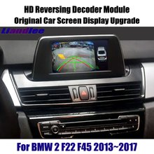 Liandlee For BMW 2 F22 F45 2013~2017 HD Decoder Box Player Rear Reverse Parking Camera Image Car Screen Upgrade Display Update