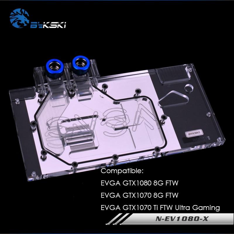 N-EV1080-X Bykski GPU refroidisseur d'eau compatible pour EVGA GTX1080/1070 8G FTW/EVGA GTX1070 Ti FTW bloc de refroidissement Ultra Gaming