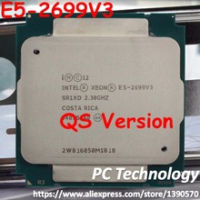 2669V3 Original Intel Xeon QS Version E5-2669 E5 2669 V3 2.30GHz 30M 12Core Processor