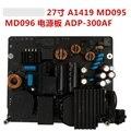 27 дюймов ADP-300AF PA-1311-2A питание материнскую плату для экран A1419 MD095 MD096 T-CON подключения доска