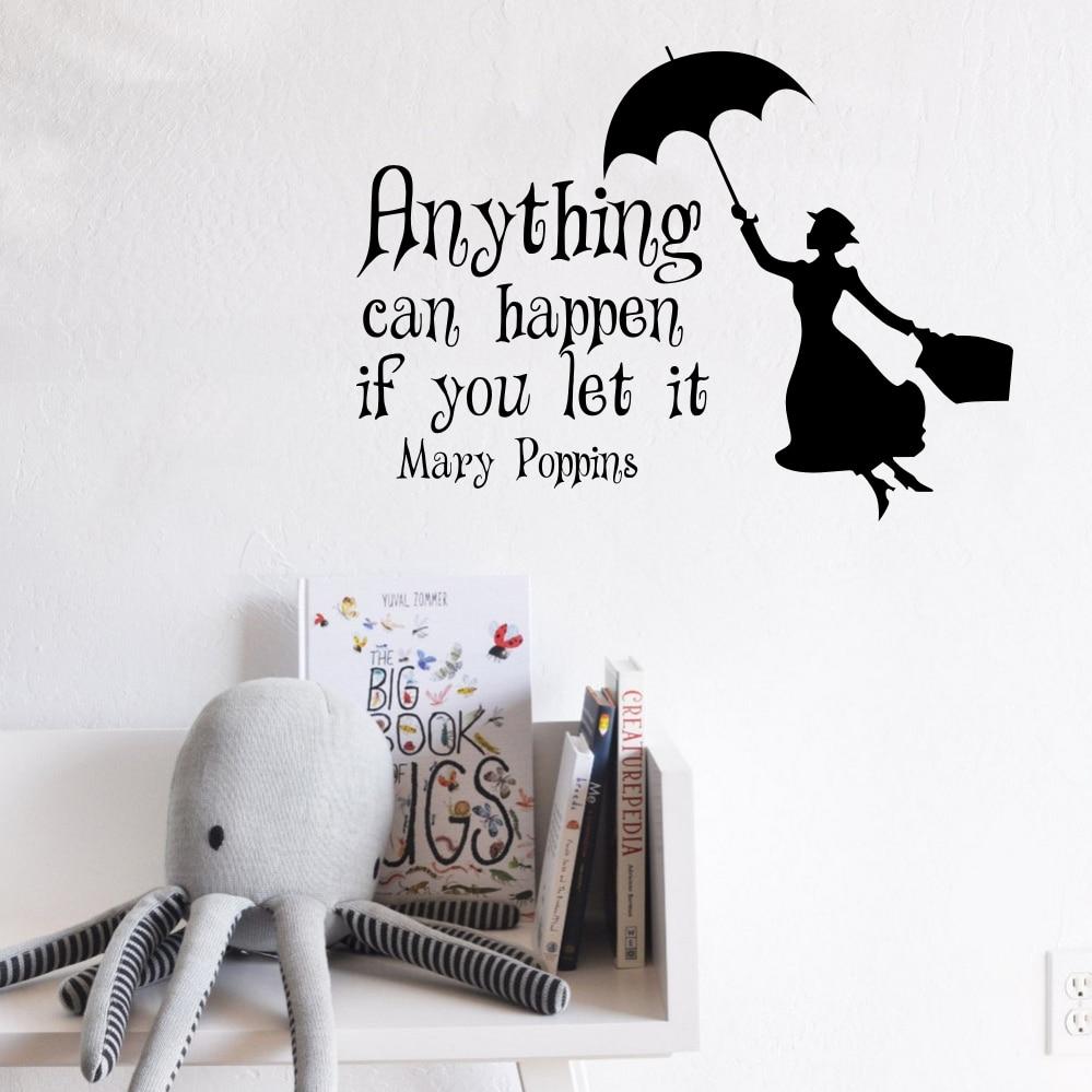 Mary Poppins Quote Alles Kan Gebeuren Als Je Laat Het Fairytale Vinyl Muurtattoo Sticker Art Slaapkamer Kinderen Nursery Home Decor