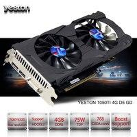 Yeston GeForce GTX 1050Ti GPU 4 Гб GDDR5 128 бит игровой настольный компьютер ПК поддерживает видео Графика карты PCI-E X16 3,0 TI