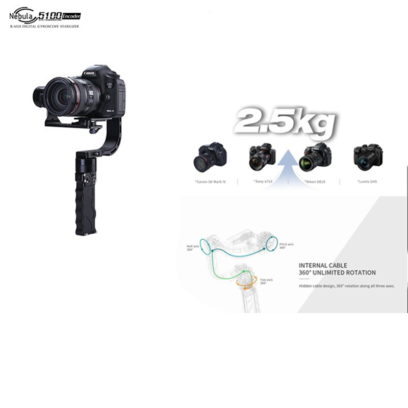 Nebula 5100 3-axis Handheld Gimbal 360 degrees DSLR Gimbal steadicam for Nikon A7S Canon 6D/5D/7D DSLR Cameras Built-in Encoder beholder ds1 3 axis handheld gimbal stabilizer for a7s canon 6d 5d 7d dslr camera