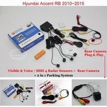 Для Hyundai Accent RB 2010 ~ 2015-Автомобилей Датчики Парковки + Задний Камера вид = 2 в 1 Видео/Bibi Парковка система