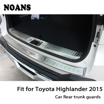 NOANS For Toyota Highlander 2015-2017 Auto Car Rear Trunk Door Bumper Anti Scratch Strips Stainless Steel Accessories