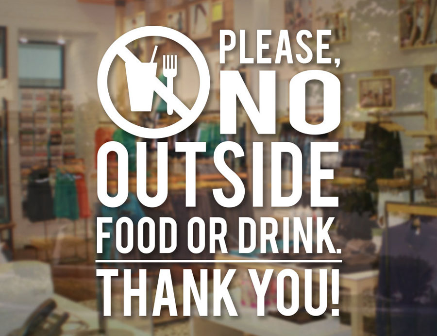 NO OUTSIDE FOOD OR DRINK Sticker business Window Vinyl