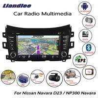 Liandlee For Nissan Navara D23 / NP300 Navara 2014~2018 Android Car Radio CD DVD Player GPS Navi Navigation Maps Camera OBD TV